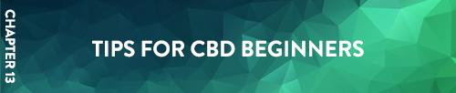 Chapter 13 Tips for CBD Beginners